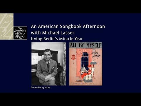 Embedded thumbnail for An American Songbook Afternoon with Michael Lasser: Irving Berlin's Miracle Year