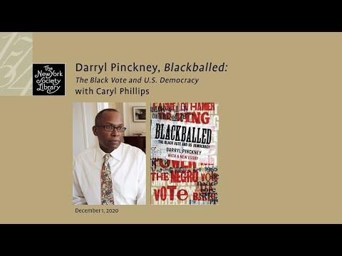 Embedded thumbnail for Darryl Pinckney, Blackballed: The Black Vote and U.S. Democracy, with Caryl Phillips
