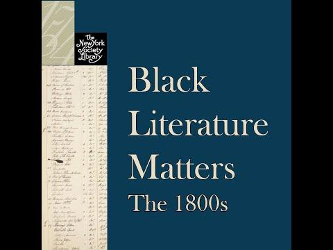 Embedded thumbnail for Black Literature Matters: The 1800s