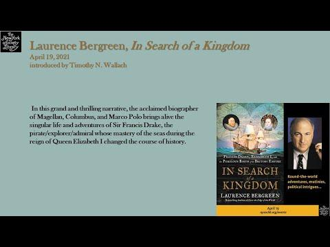Embedded thumbnail for Laurence Bergreen, In Search of a Kingdom: Francis Drake, Elizabeth I, and the Perilous Birth of the British Empire