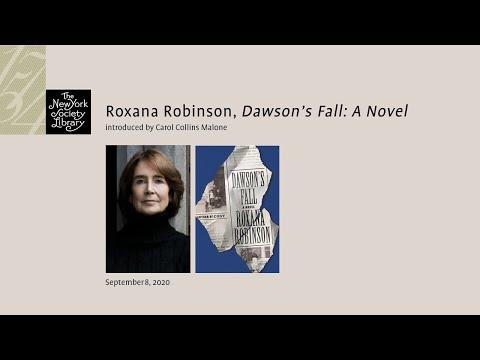 Embedded thumbnail for Roxana Robinson, Dawson's Fall