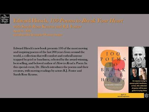 Embedded thumbnail for Edward Hirsch, 100 Poems to Break Your Heart, with dramatic readers