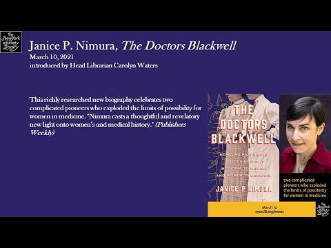 Embedded thumbnail for Janice P. Nimura, The Doctors Blackwell: How Two Pioneering Sisters Brought Medicine to Women and Women to Medicine
