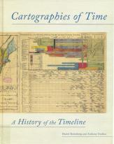 "Rosenberg and Grafton.  ""Cartographies of Time: A History of the Timeline.""  Princeton Architectural Press, 2010."