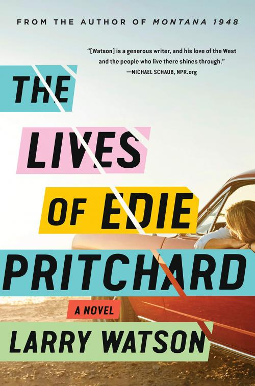 A new Larry Watson novel is a rare treat. His latest,The Lives of Edie Pritchard, will be published in late July.