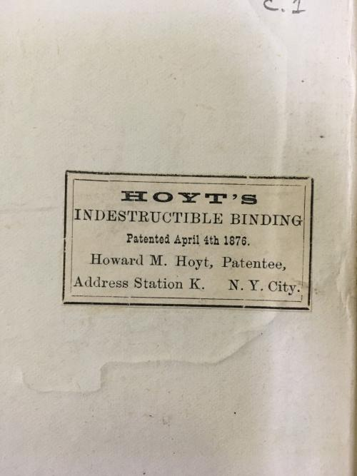 Label for Hoyt's Indestructible Binding found inside book.