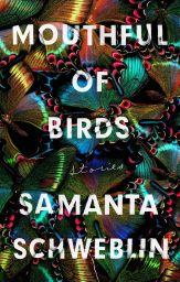 Argentinian writer Samanta Schweblin announced herself as a unique voice in contemporary fiction with her eerie, hypnotic debut novel Fever Dream. Fans of hers can expect to be similarly unsettled by Mouthful of Birds, a collection of stories, newly translated and published in January 2019.