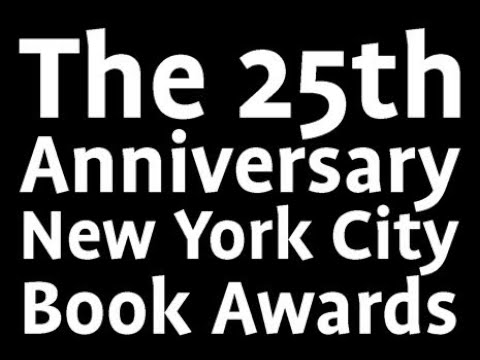 Embedded thumbnail for The 25th Anniversary New York City Book Awards Ceremony