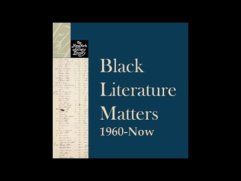Embedded thumbnail for Black Literature Matters: 1960-Now