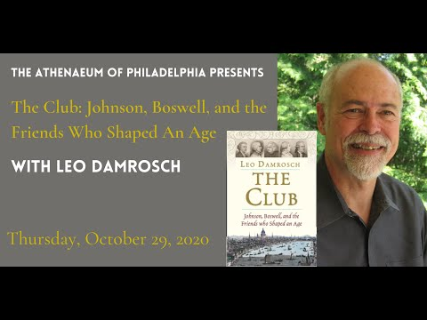 Embedded thumbnail for  Leo Damrosch, The Club: Johnson, Boswell, and the Friends Who Shaped an Age