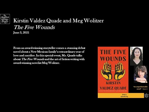 Embedded thumbnail for Kirstin Valdez Quade, The Five Wounds: A Novel, in conversation with Meg Wolitzer